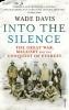 Davis, Wade, Into The Silence
