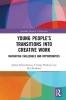 <b>Julian (Deakin University, Australia) Sefton-Green,   S Craig Watkins,   Ben Kirshner</b>,Young People`s Transitions into Creative Work