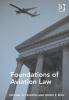 Michael W. Pearson,   Daniel S. Riley, Foundations of Aviation Law