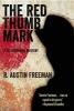 Freeman, R. Austin, The Red Thumb Mark
