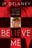 P. Delaney J., Believe Me