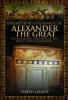 David Grant, Unearthing the Family of Alexander the Great