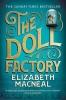 <b>Macneal Elizabeth</b>,Doll Factory