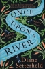 Diane Setterfield, Once Upon a River