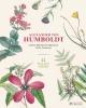 Baume Otfried, Alexander Von Humboldt Botanical Illustrations