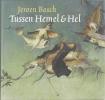 Chris Will, Jeroen Bosch Tussen Hemel & Hel