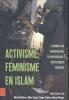 Marjo Buitelaar, Moha Ennaji, Fatima Sadiqi, Karen Vintges, Activisme, feminisme en islam
