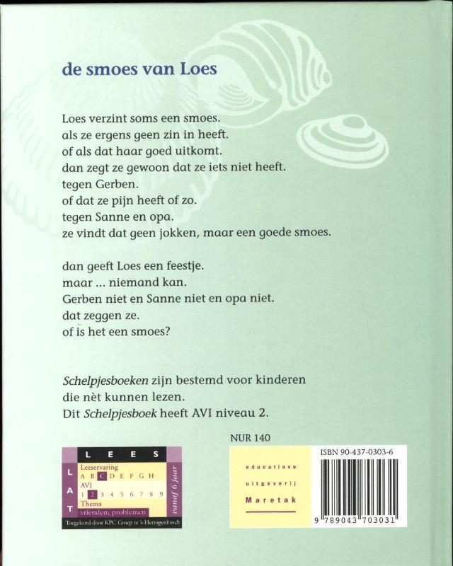 Henk Hokke,De smoes van Loes