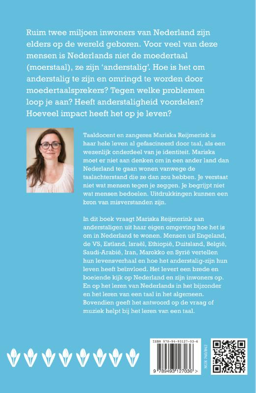 Mariska Reijmerink,Niet je moerstaal. Anderstaligen in Nederland