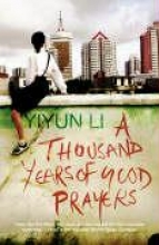 Yiyun Li A Thousand Years of Good Prayers