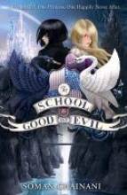 Chainani, Soman School for Good and Evil
