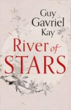 Gavriel Kay, Guy River of Stars