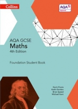 Kevin Evans,   Keith Gordon,   Brian Speed,   Michael Kent GCSE Maths AQA Foundation Student Book
