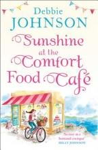 Johnson, Debbie Sunshine at the Comfort Food Cafe