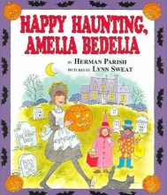 Parish, Herman Happy Haunting, Amelia Bedelia