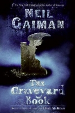 Gaiman, Neil The Graveyard Book