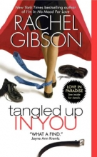 Gibson, Rachel Tangled Up in You