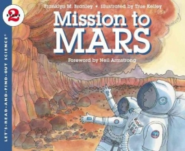 Branley, Franklyn Mansfield Mission to Mars