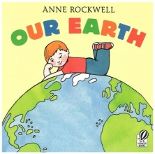 Rockwell, Anne Our Earth