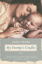 Young, Sara My Enemy`s Cradle