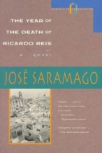 Saramago, Jose The Year of the Death of Ricardo Reis