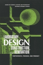 National Research Council,   Mathematics, and Applications Commission on Physical Sciences,   Board on Chemical Sciences and Technology,   Construction, and Renovation of Laboratory Facilities Committee on Design Laboratory Design, Construction, and Renovation