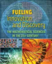 National Research Council,   Division on Engineering and Physical Sciences,   Board on Mathematical Sciences and Their Applications,   Committee on the Mathematical Sciences in 2025 Fueling Innovation and Discovery