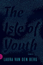 Van Den Berg, Laura The Isle of Youth