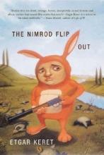 Keret, Etgar The Nimrod Flipout