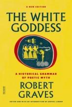 Graves, Robert The White Goddess
