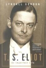Gordon, Lyndall T. S. Eliot