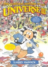 Larry Gonick The Cartoon History of the Universe III