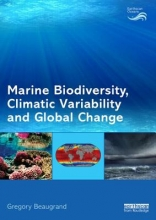 Beaugrand, Gregory Marine Biodiversity, Climatic Variability and Global Change