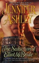 Ashley, Jennifer The Seduction of Elliot McBride