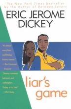 Dickey, Eric Jerome Liar`s Game
