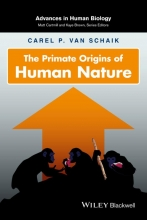 Carel P. Van Schaik The Primate Origins of Human Nature