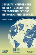 Jacobs, Stuart Security Management of Next Generation Telecommunications Networks and Services