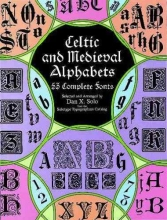 Solo, Dan X. Celtic and Medieval Alphabets