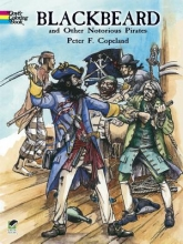 Copeland, Peter F. Blackbeard and Other Notorious Pirates Coloring Book