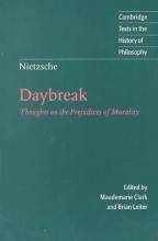 Friedrich Nietzsche,   Maudemarie (Colgate University, New York) Clark,   Brian (University of Texas, Austin) Leiter Nietzsche: Daybreak