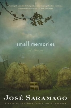 Saramago, Jose Small Memories