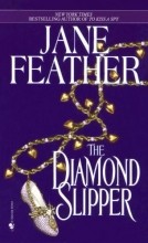 Feather, Jane The Diamond Slipper