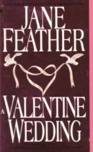 Feather, Jane A Valentine Wedding