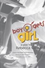 Gilman, Rebecca Boy Gets Girl