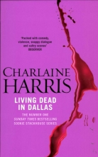 Harris, Charlaine Living Dead in Dallas