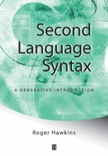 Roger Hawkins Second Language Syntax