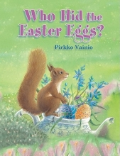 Vainio, Pirkko Who Hid the Easter Eggs?