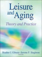 Gibson, Heather J. Leisure and Aging