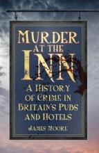 James Moore Murder at the Inn