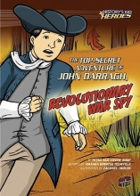 Roop, Peter The Top-Secret Adventure of John Darragh, Revolutionary War Spy